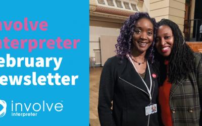Involve Interpreter February Newsletter
